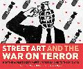 Street Art and War on Terror