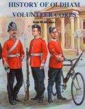 History of Oldham Volunteer Corps 1798 - 1908