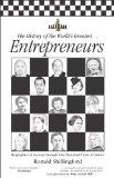 The History of the World's Greatest Entrepreneurs: The Biography of Success