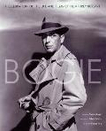 Bogie : A Celebration of the Life and Films of Humphrey Bogart