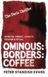 Ominous: Borders: Coffee: (The Paris Thriller. A Novel.)