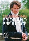 Celebrating Pride and Prejudice: 200 Years of Jane Austen's Darling Child