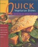 Quick Vegetarian Dishes Recipes You Can Prepare in a Hurry