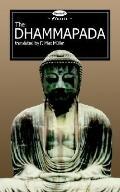 Dhammapada The Path of Virtue (Deodand Classics