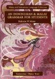 Indonesian and Malay Grammar for Students