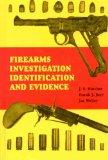 Firearms Investigation Identification and Evidence