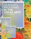 Graduate Programs in the Visual Arts: The CAA Directory