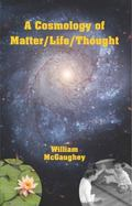 Cosmology of Matter/Life/Thought : Big History Coming to a Head in Our Time