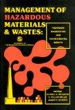 Management of Hazardous Materials and Wastes: Treatment,          Minimization and Environme...