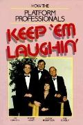 How the Platform Professionals Keep 'em Laughin' - James Doc Blakely - Hardcover