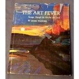Art Fever: Passages Through the Western Art Trade