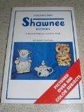 Collecting Shawnee Pottery A Pictorial Reference and Price Guide