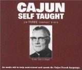 Cajun Self-Taught : Learning to Speak the Cajun Language