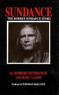 Sundance, the Robert Sundance Story