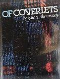 Of Coverlets: The Legacies, the Weavers - Sadye T. Wilson - Hardcover