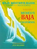 Baja Boater's Guide: Sea of Cortez, Vol. 2
