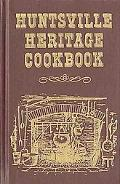 Huntsville Heritage Cookbook