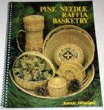 Pine Needle Raffia Basketry