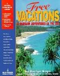 Free Vacations and Bargain Adventures in the U. S. A. - Evelyn Kaye