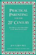 Practical Parenting for the 21st Century The Manual You Wish Had Come With Your Child