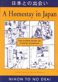 Homestay in Japan Intermediate Reader for Students of Japanese = Nihon to No Deai