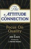 Attitude Connection: Focus on Quality