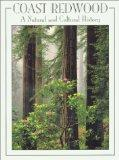 Coast Redwood: A Natural and Cultural History
