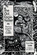 Old Eagle Nester The Lost Legends of the Catskills