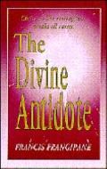 The Divine Antidote