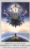 Green Gold the Tree of Life: Marijuana in Magic and Religion