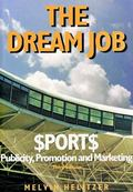 Dream Job Sports Publicity, Promotion and Marketing