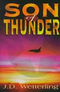 Son of Thunder - J. D. Wetterling - Hardcover