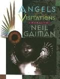 Angels and Visitations: A Miscellany - Neil Gaiman - Hardcover