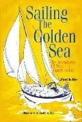 Sailing the Golden Sea The Adventures of 2 Sunset Sailors