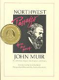 Northwest Passages from the Pen of John Muir