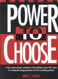 Power to Choose Twelve Steps to Wholeness