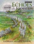 Echoes of Their Footsteps Vol. 1 : The Quest for Irish Freedom 1913-1922