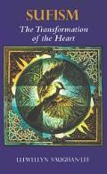 Sufism The Transformation of the Heart