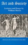 Art and Society Lecutres and Essays by William Morris