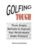 Golfing Tough