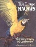 Large Macaws: Their Care, Breeding and Conservation - Joanne Abramson - Hardcover