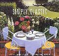 Simply Classic A Collection of Recipes to Celebrate the Northwest