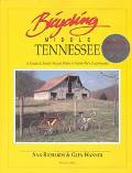 Bicycling Middle Tennessee A Guide to Scenic Bicycle Rides in Nashvilles Countryside