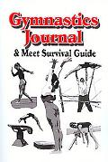 Gymnastics Journal and Meet Survival Guide