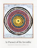 In Pursuit of the Invisible Selections from the Collection of Janice & Mickey Cartin  An Exh...