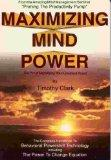 Maximizing Mind Power: The Art of Managing Your Greatest Asset