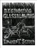 Beginning Glassblowing