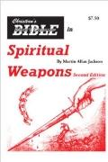 Christian's Bible Short Course in Spiritual Weapons