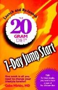The Twenty Gram Diet Seven-Day Jump Start