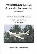 Understanding Aircraft Composite Construction Basics of Materials and Techniques for the Non...